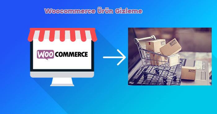 Woocommerce-ürün-gizleme